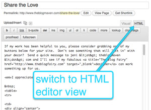 Switch to the HTML Editor to add your code