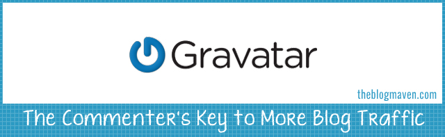 Gravatar: The Commenter's Key to More Blog Traffic | theblogmaven.com