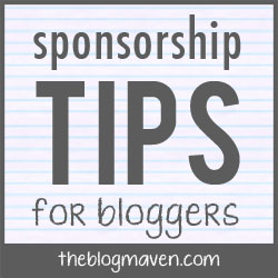 Sponsorship Tips for Bloggers | The Blog Maven