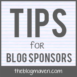 Tips for Blog Sponsors | The Blog Maven