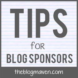 Tips for Blog Sponsors | The Blog Maven