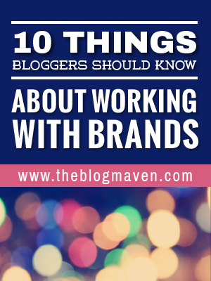 10 Things every blogger should know about working with brands